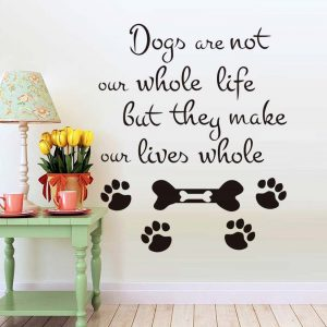 Dogs-Are-Not-Our-Whole-Life-Quote-Wall-Sticker-Murals-Funny-Home-Decor-Pet-Grooming-Salon.jpg