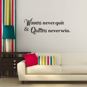 Winners Never Quit Office Motivational Quote Wall Decal